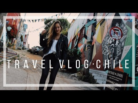 TRAVEL VLOG - CHILE | THAIS UCCELLI