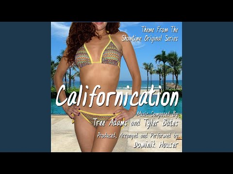 Californication -Theme from the Showtime Original Series