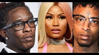 Young Thug DISRESPECTS By Dropping New Music with Nicki Minaj and 21 Savage after Promising Not To