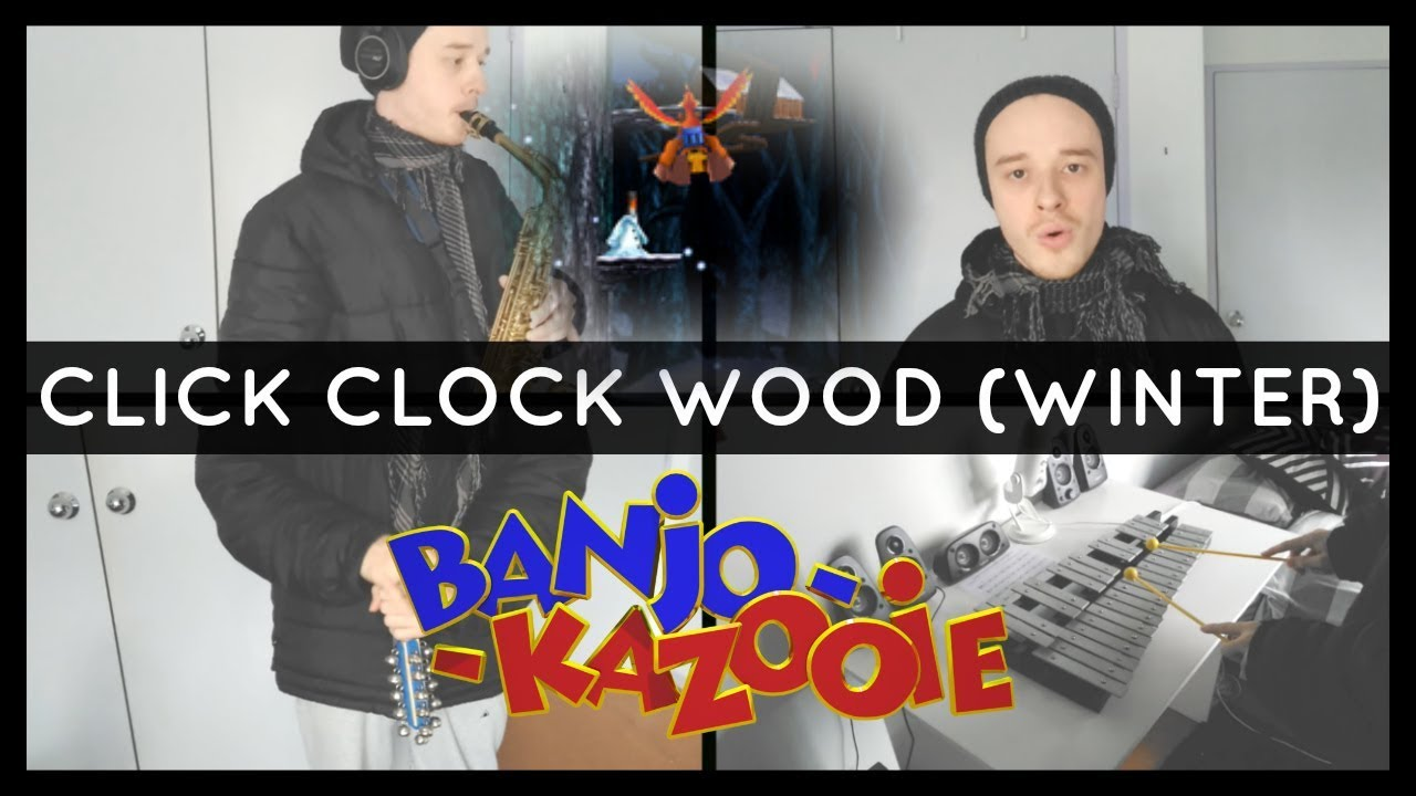 click clock wood winter banjo kazooie cover by brandon