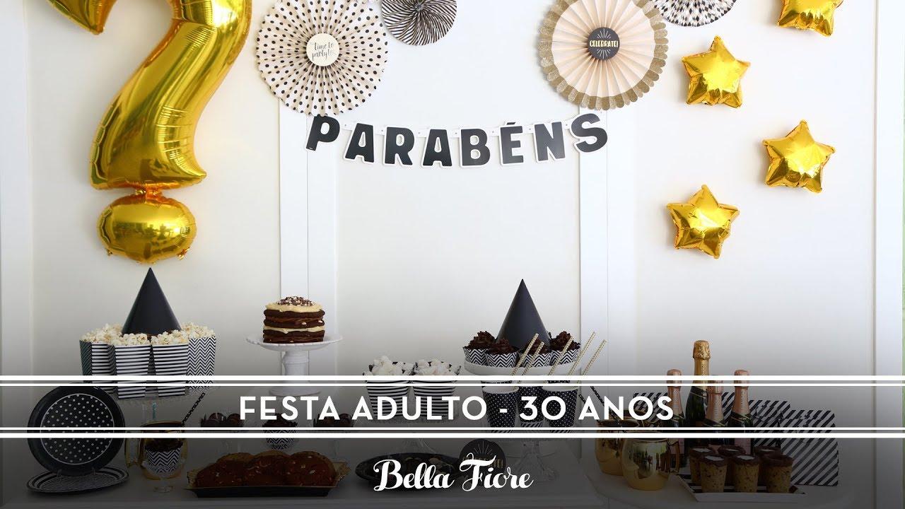 Decoraç u00e3o Festa Adulto Preto e Branco Aniversário 30 anos YouTube -> Decoração De Aniversario Simples Para Homens