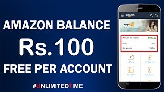 Rs 100 Free Amazon Pay Balance per Account !! Create More Account Get more Cashback !! Loot 2018 !!