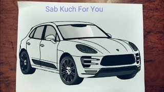 #20 How to Draw SUV (Car)  Porsche Macan Turbo  Step by step easily 😊