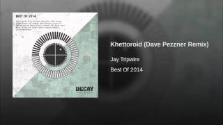 Khettoroid (Dave Pezzner Remix)