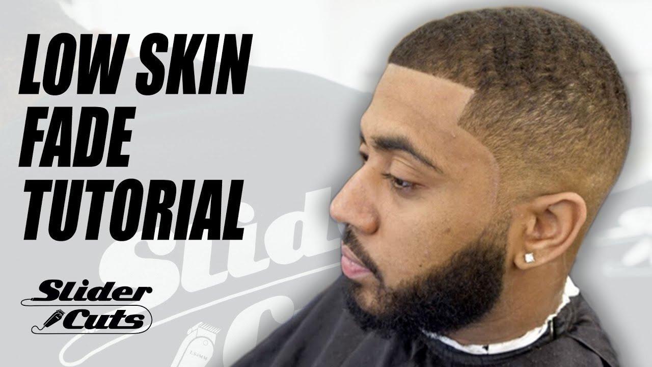 Low Skin Fade Barber Haircut Tutorial Slidercuts Youtube