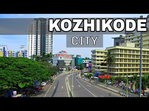 Kozhikode (Calicut) - City Of Spices || Kerala || Kozhikode || Calicut || Plenty Facts| Calicut city