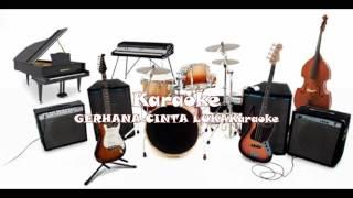 GERHANA CINTA LUKA (Karaoke)