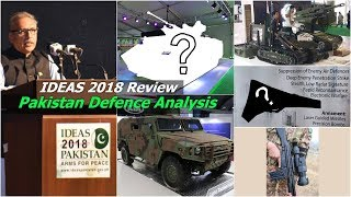 Pakistan Defence Analysis: IDEAS 2018 - (Arms for Peace) Review