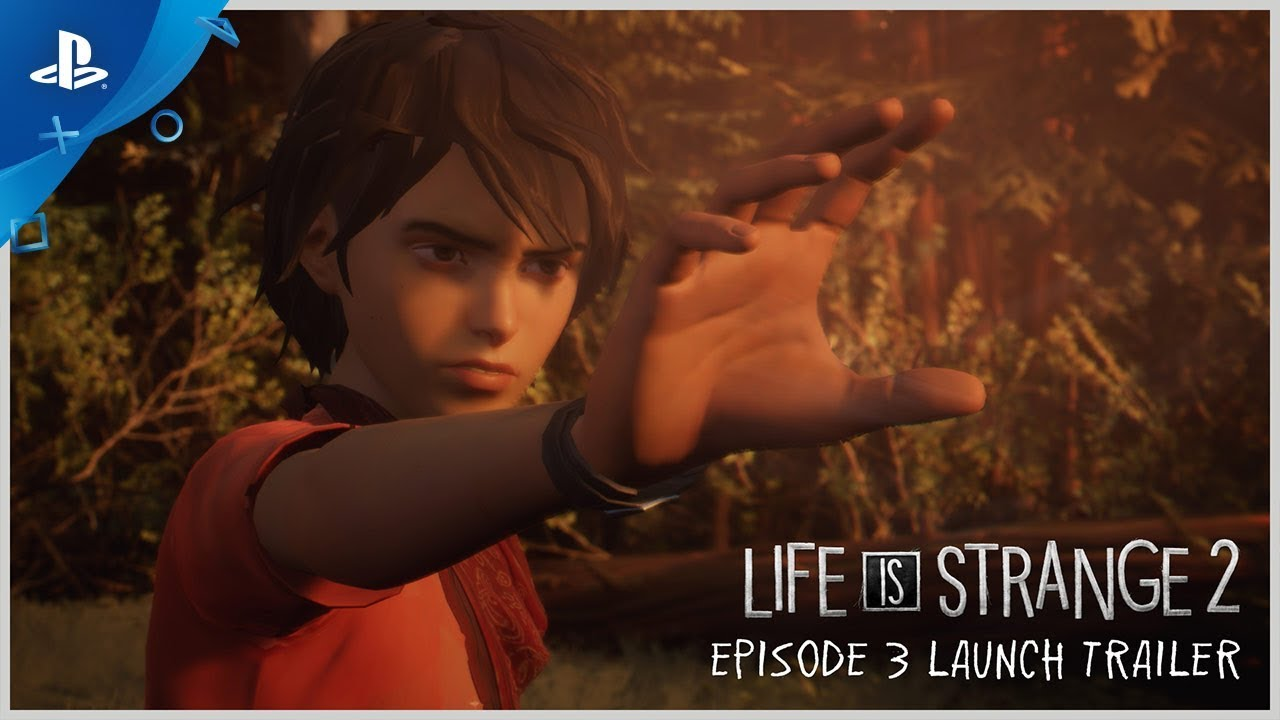 Life is Strange 2 - Episode 3 Out Now | PS4