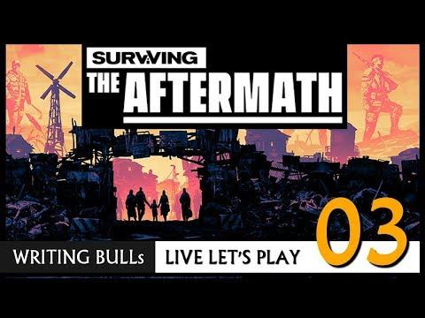Live Let's Play: Surviving The Aftermath (03) [Deutsch]