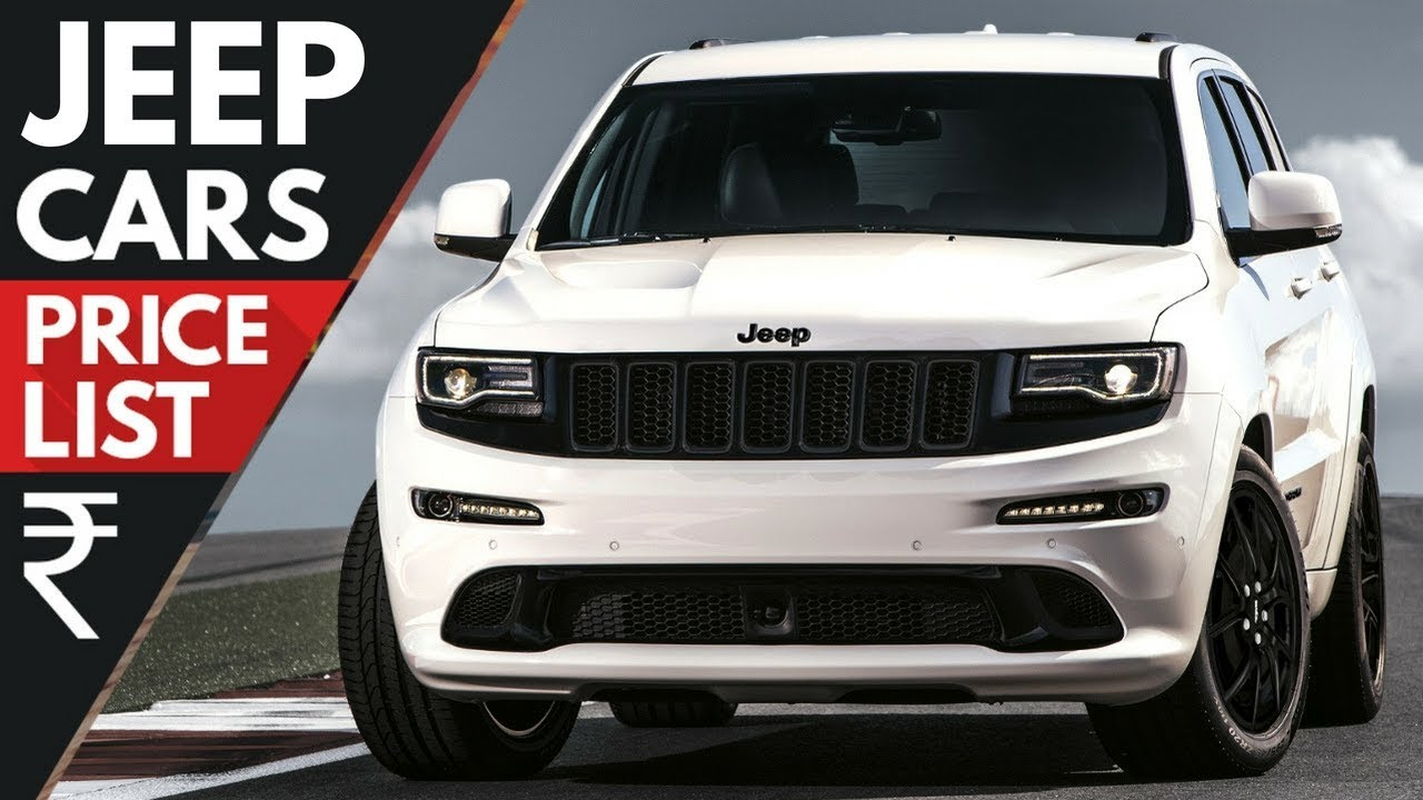 Cars Price Jeep Cars Price List Updated 2018