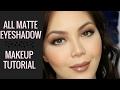 All Matte Eyeshadow Makeup Tutorial