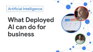 What Deployed AI can do for your business