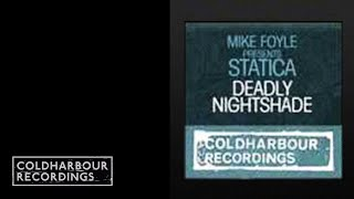Mike Foyle presents Statica - Deadly Nightshade (Phynn Remix)(CLHR086)