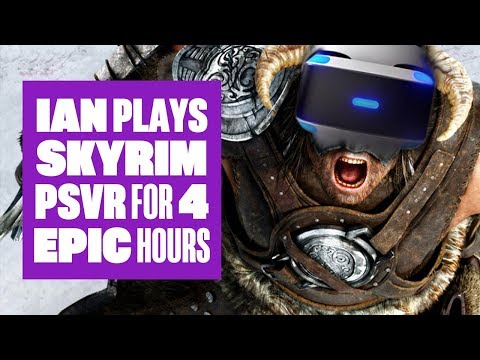 Let's Play Skyrim VR - Epic 4 hour Skyrim PSVR stream!