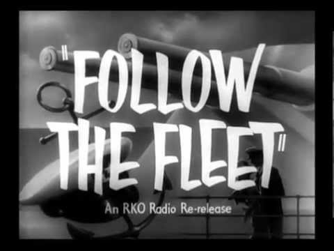 Follow The Fleet---Trailer