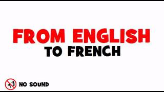 FROM ENGLISH TO FRENCH = Indonesia
