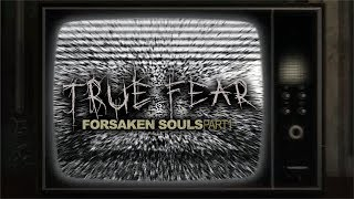 МАШИНА ВРЕМЕНИ ► True Fear: Forsaken Souls #4