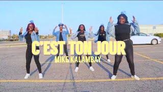 MIKE KALAMBAY- C'EST TON JOUR DANCE VIDEO