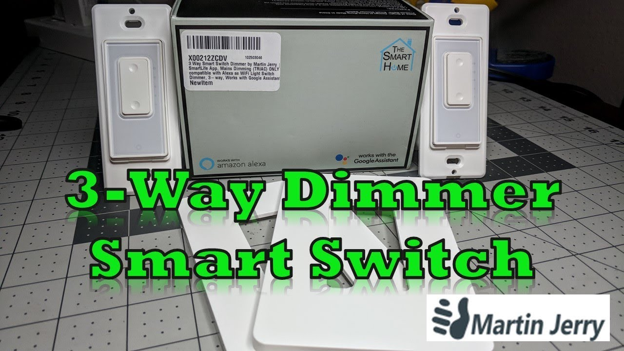 3 Way Dimmer Smart Switch by Martin Jerry - Review and Setup
