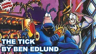 The History of The Tick by Ben Edlund