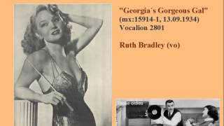 Ina Ray Hutton & Her Melodears (Ruth Bradley). Georgia´s Gorgeous Gal