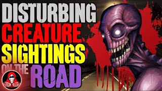 5 UNKNOWN Creature Sightings on Creepy Roads - Darkness Prevails