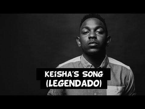 Kendrick Lamar - Keisha's Song [Legendado]
