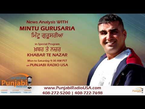 09 February 2017 | Morning | Mintu Gurusaria | Khabar Te Nazar | News Show | Punjabi Radio USA