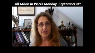Full moon in Pisces September 8th 2014 By Dorothy Morgan