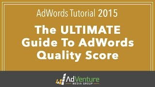 AdWords Tutorial 2015 -  Google AdWords Quality Score
