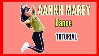 AANKH MAREY Dance Tutorial Step By Step | SIMMBA | BOLLYWOOD | DANCE CHOREOGRAPHY BY POOJA CHAUDHARY