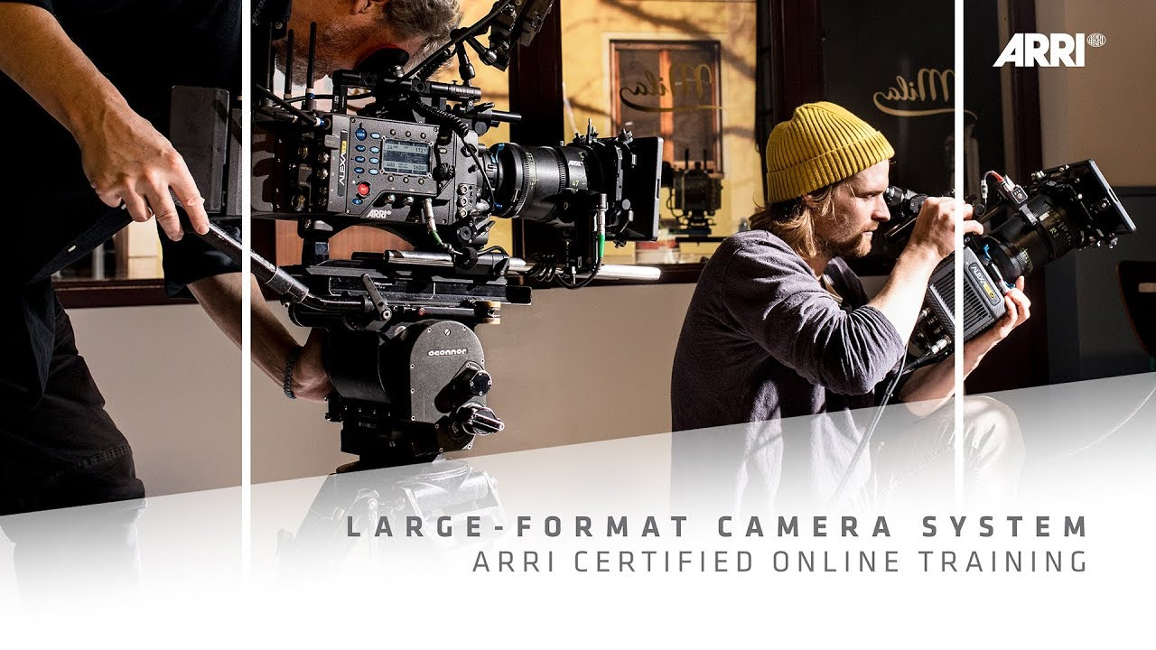 ARRI Certified Online Training for Large-Format Camera System ...