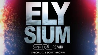 Elysium (S3RL remix) - Special D & Scott Brown [FREE TRACK]