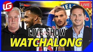 NEWCASTLE VS CHELSEA LIVE WATCHALONG WITH  DAMI
