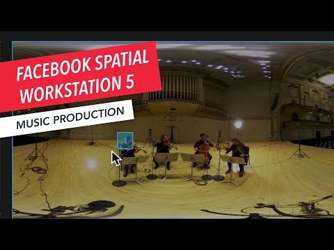 How to Use Facebook Spatial Workstation 5   Ambisonics   360°   VR   Audio Mixing   Part 6/7