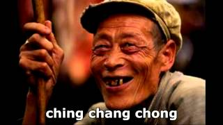 Ching chang chong( i