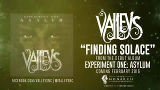 VALLEYS - Finding Solace (audio)