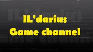 Трейлер игрового канала IL'darius game channel