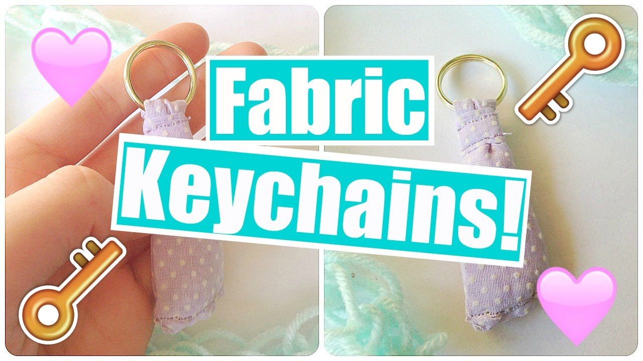 How to Make Fabric Keychains! - YouTube c680d5cd9d32
