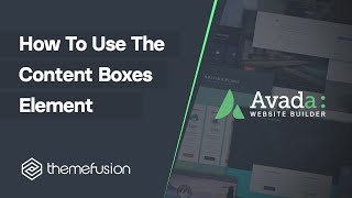 How To Use The Content Boxes Element