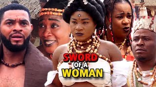 "New Hit Movie ""SWORD OF A WOMAN"" Season 1&2 - (Destiny Etiko) 2019 Latest Nollywood Epic Movie"