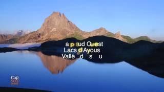 Féérie au Lac d'Ayous -Pic du Midi d'Ossau /Cap Sud Ouest