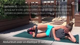 Abducteurs avec un élastique (5 variations)