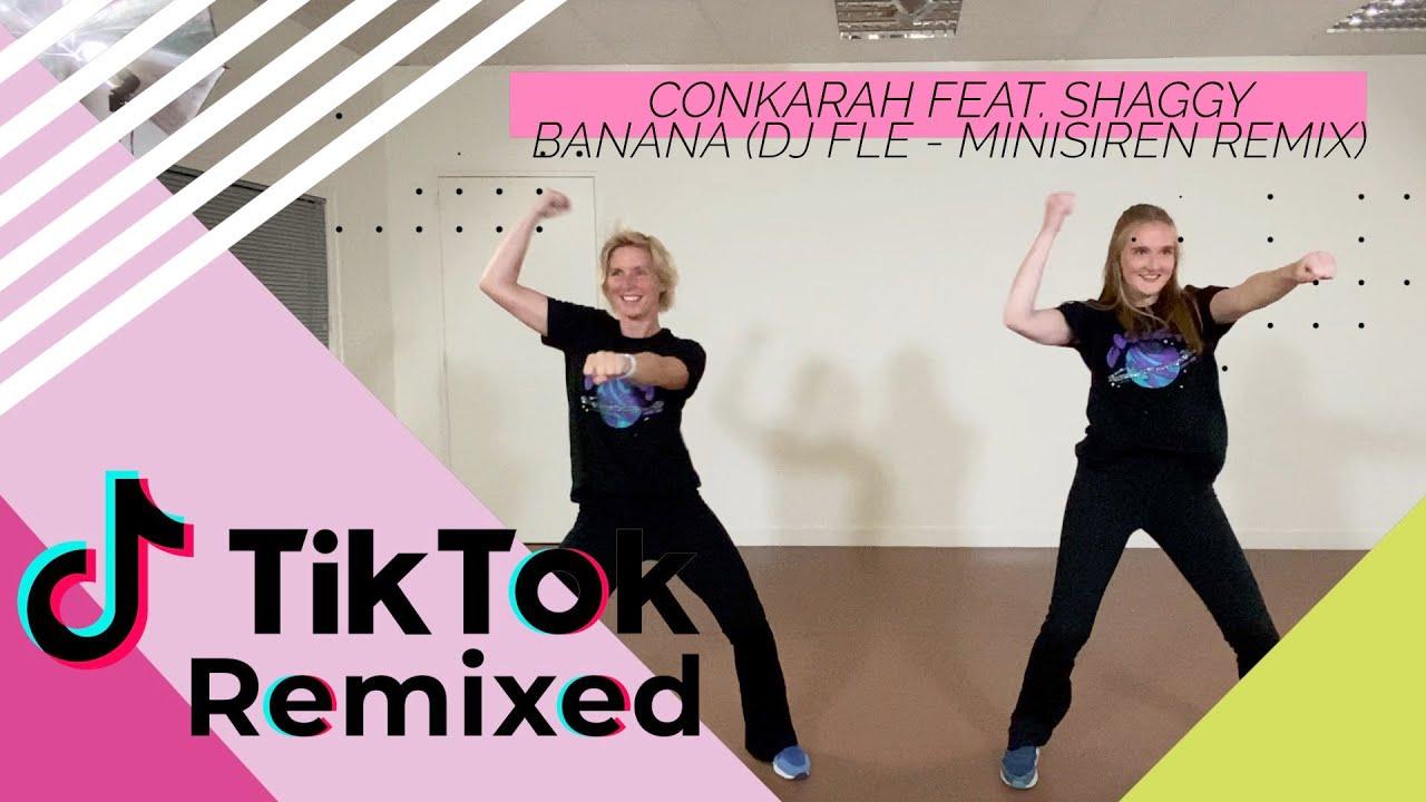 Conkarah feat. Shaggy - Banana (DJ FLe - Minisiren Remix) - TikTok Remixed - Choreo - Choreografie