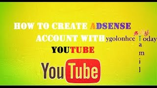 how to create adsense account with youtube tamil youtube tamil