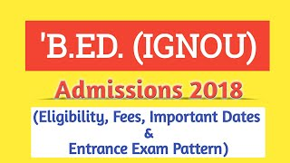 B.ED. (IGNOU) Admissions 2018 - Everything about Application and Entrance Exam thumbnail