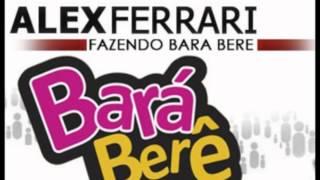 Bara Bara Bere Bere - Alex Ferrari ( Deejay Chalou Remix )