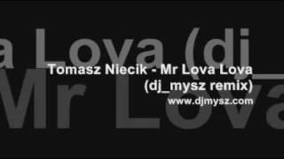 Tomasz Niecik - Mr Lova Lova
