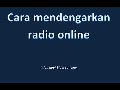 Cara mendengarkan radio online